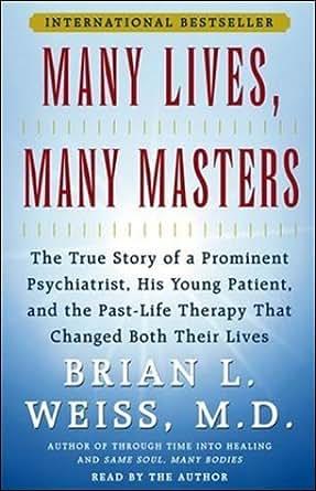 Amazon com: Many Lives, Many Masters: The True Story of a