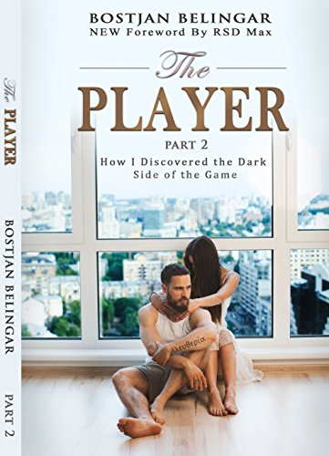 Amazon the player how i discovered the dark side of the game the player how i discovered the dark side of the game volume 2 fandeluxe Image collections