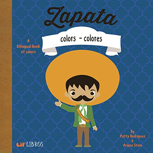 Zapata: Colors / Colores (English and Spanish Edition)