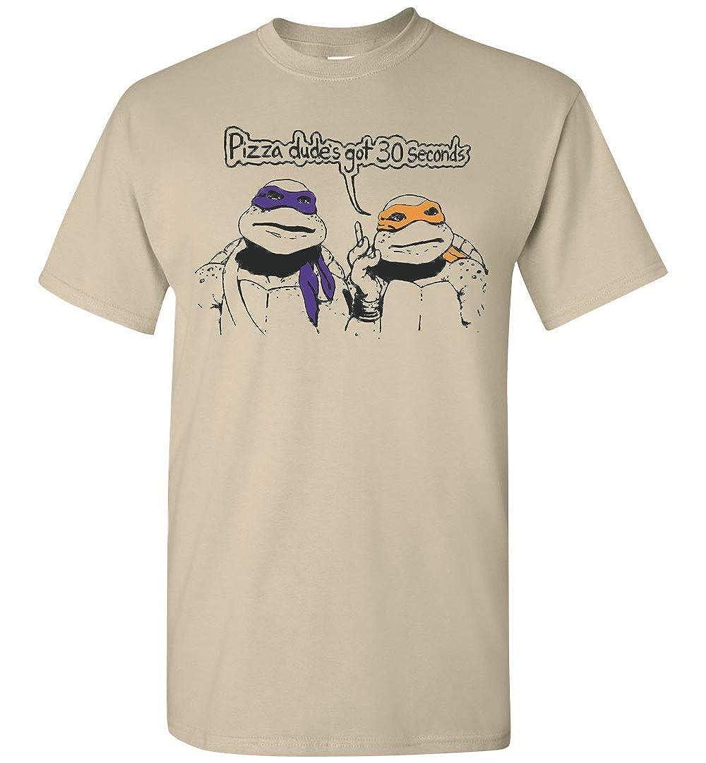 Pizza Dudes Got 30 Seconds Ninja-Turtles T-Shirt