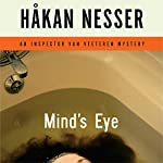 Mind's Eye: An Inspector Van Veeteren Mystery | Håkan Nesser,Laurie Thompson (translator)
