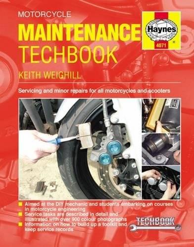 Motorcycle Maintenance Techbook: Servicing and minor repairs for all motorcycles and scooters (Haynes Techbook) by Haynes Manuals N. America, Inc.