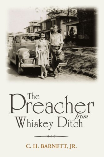 The Preacher from Whiskey Ditch