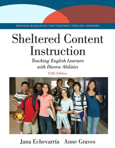 Sheltered Content Instruction: Teaching English Learners with Diverse Abilities, Enhanced Pearson eText - Access Card (5th Edition)