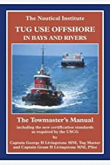 Tug Use Offshore in Bays and Rivers: The Towmaster's Manual Hardcover