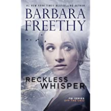Reckless Whisper (Off the Grid: FBI Series Book 2)