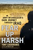 Fear up Harsh, Tony Lagouranis and Allen Mikaelian, 0451223152