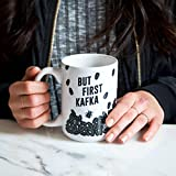 """But First Kafka"" Mug, Franz Kafka Literary"