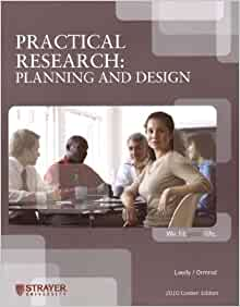 Practical Research Planning And Design Strayer University 2010 Custom Edition 2010 Custom