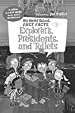 #5: My Weird School Fast Facts: Explorers, Presidents, and Toilets