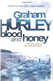 Blood and Honey, Graham Hurley, 1409120007