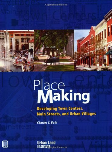 Media Main Center Street (Place Making: Developing Town Centers, Main Streets, and Urban Villages)