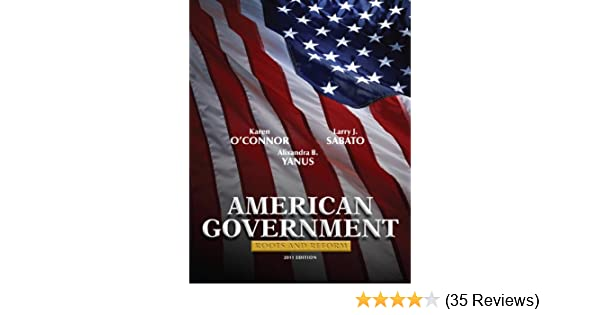 American Government Roots And Reform 2011 Edition 11th