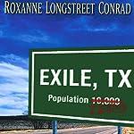Exile, Texas | Roxanne Longstreet Conrad