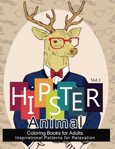 Amazon 1 Hipster Animal Coloring Book For Adults Youve Probably Never Colored It Sacred Mandala Designs And Patterns Books