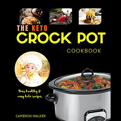 D.O.W.N.L.O.A.D Keto Crock Pot Cookbook<br />[Z.I.P]