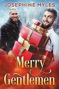 Merry Gentlemen by [Myles, Josephine]