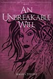 An Unbreakable Will (The Vargr Clan Trilogy) (Volume 3)