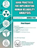 Good Practices for Implementing Human Reliability Analysis (HRA): Final Report, U. S. Nuclear Commission, 150014035X