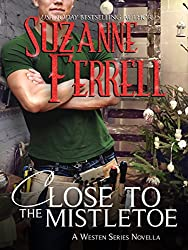 Close To The Mistletoe (Westen Series Book 5)