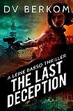 The Last Deception: A Leine Basso Thriller