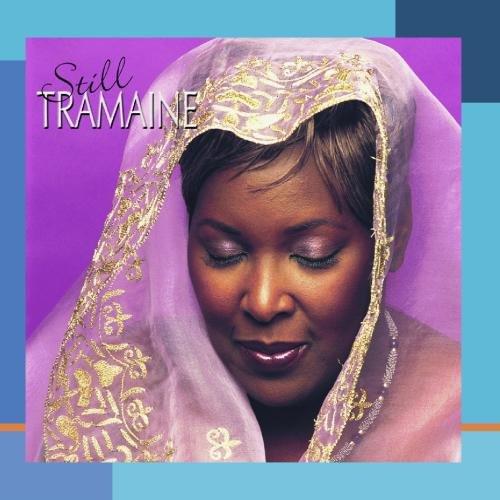 Still Tramaine by Gospocentric