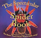 The Spectacular Spider Book (Beautiful Bug)