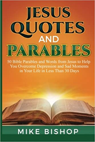 com jesus quotes and parables bible parables and words