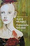 Demasiada felicidad (Bestseller (debolsillo))