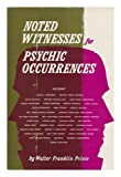 Noted Witnesses for Psychic Occurrences, Walter F. Prince, 082160127X
