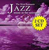 Most Romantic Jazz Music In Universe / Various