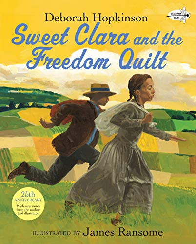 Freedom Box - Sweet Clara and the Freedom Quilt (Reading Rainbow Books)