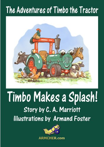 TIMBO MAKES A SPLASH! (THE ADVENTURES OF TIMBO THE TRACTOR)