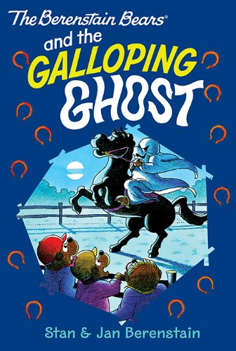 The Berenstain Bears Chapter Book: The Galloping Ghost ()