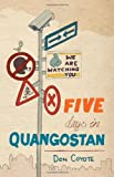 Five Days in Quangostan, Don Coyote, 184748350X
