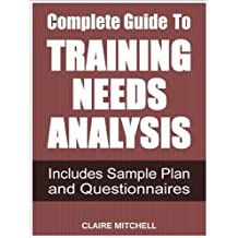 Complete Guide To Training Needs Analysis