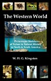 The Western World, W. H. G. Kingston, 1781390452