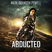 Abducted: Foremid Saga: Starship Magic, Book 3 | Mark Brandon Powell