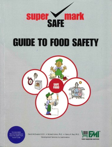 Guide to Food Safety: Retail Best Practices for Food Safety and Sanitation (2nd Edition)