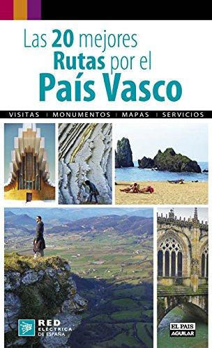 LAS 20 MEJORES RUTAS POR EL PAIS VASCO Viajes y rutas: Amazon.es: Esaín, Guillermo: Libros