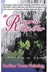 A River to Die For (Something to Die for Mysteries) by Radine Trees Nehring (2008-04-01) Paperback