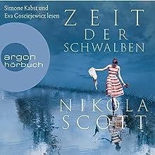Zeit der Schwalben Hörbuch von Nikola Scott Gesprochen von: Eva Gosciejewicz, Simone Kabst