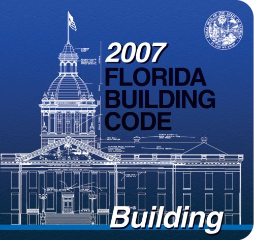2007 Florida Building Code - Building (International Code...