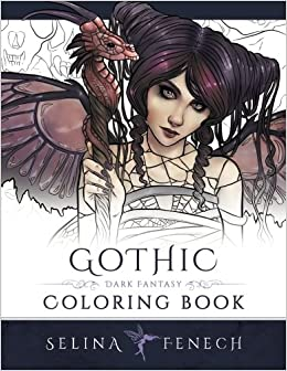 gothic dark fantasy coloring book fantasy art coloring by selina volume 6 - Gothic Coloring Book