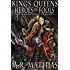 Kings, Queens, Heroes, & Fools: 2016 Modernized Format Edition (The Wardstone Trilogy)