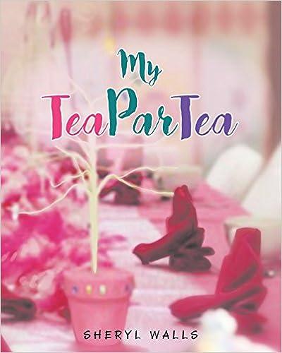 Download My Tea Par-Tea PDF, azw (Kindle)