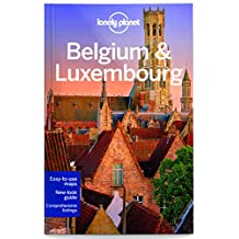 Lonely Planet Belgium & Luxembourg 6th Ed.: 6th Edition