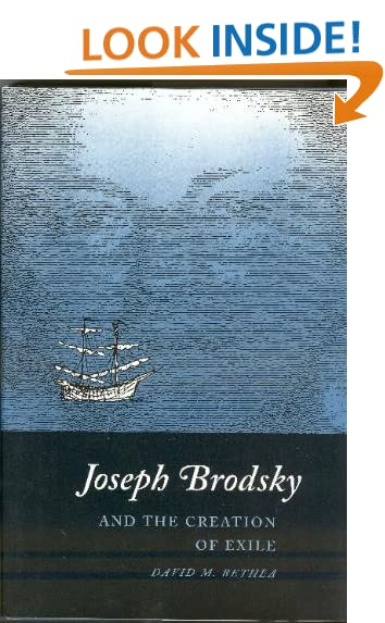 Joseph Brodsky and the Creation of Exile PDF