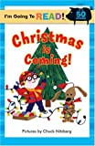 I'm Going to Read® (Level 1): Christmas Is Coming! (I'm Going to Read® Series)
