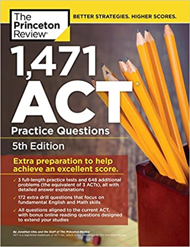 1, 471 ACT Practice Questions, 5th Edition: Extra Preparation to ...